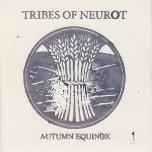 Tribes of Neurot - Autumn Equinox 1999 cover art