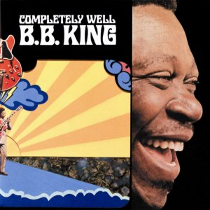 B. B. King - Completely Well cover art