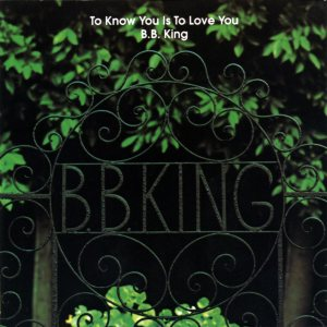 B. B. King - To Know You Is to Love You cover art