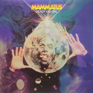 Mammatus - Heady Mental cover art