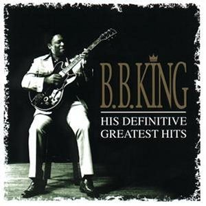 B. B. King - His Definitive Greatest Hits cover art