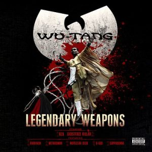 Wu-Tang Clan - Legendary Weapons cover art