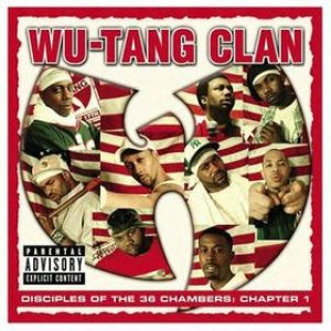 Wu-Tang Clan - Disciples of the 36 Chambers: Chapter 1 cover art