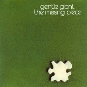 Gentle Giant - The Missing Piece cover art