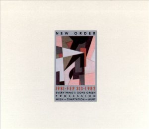 New Order - 1981-1982 cover art