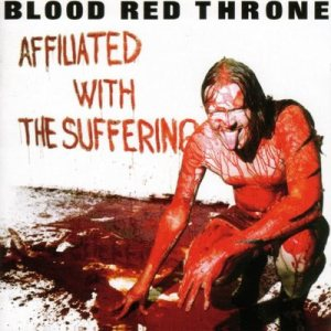 Blood Red Throne - Affiliated with the Suffering cover art