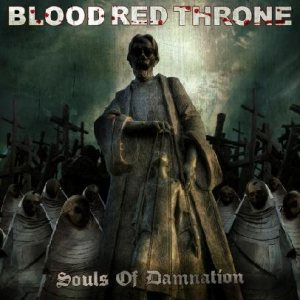 Blood Red Throne - Souls of Damnation cover art
