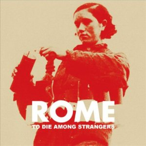 ROME - To Die Among Strangers cover art