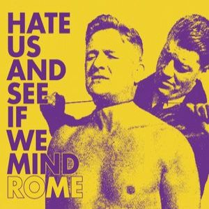 ROME - Hate Us and See If We Mind cover art