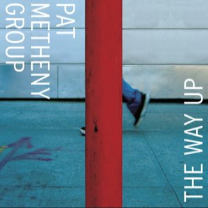 Pat Metheny Group - The Way Up cover art