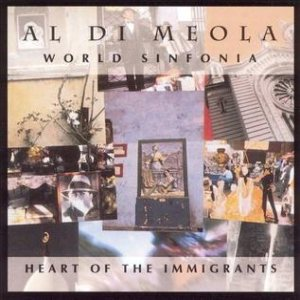 Al Di Meola - World Sinfonia: Heart of the Immigrants cover art
