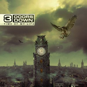 3 Doors Down - Time of My Life cover art