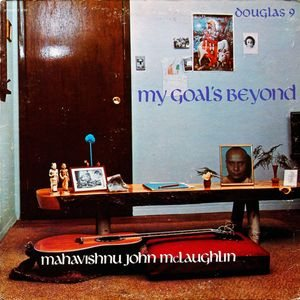 John McLaughlin - My Goal's Beyond cover art