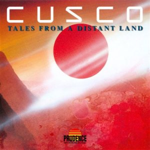 Cusco - Tales From a Distant Land cover art
