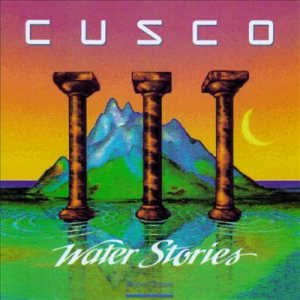 Cusco - Water Stories cover art