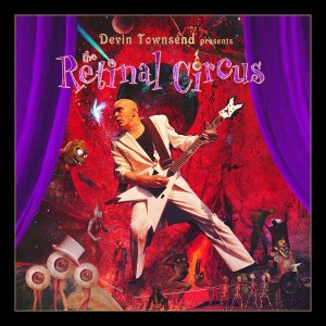 Devin Townsend Project - The Retinal Circus cover art