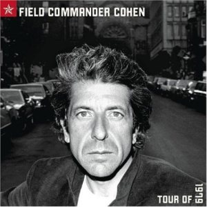 Leonard Cohen - Field Commander Cohen: Tour of 1979 cover art