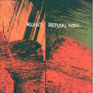 Ruins - Refusal Fossil cover art