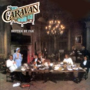 Caravan - Better by Far cover art