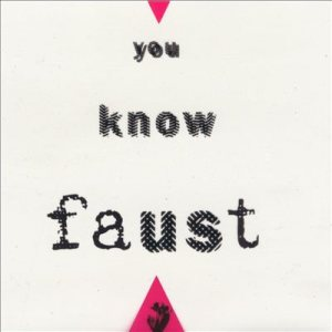 Faust - You Know Faust cover art