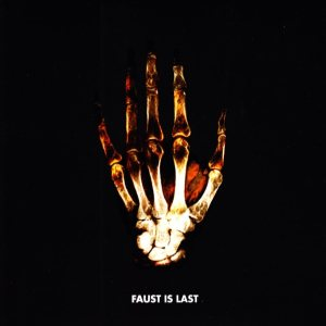 Faust - Faust Is Last cover art