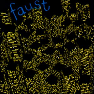 Faust - 71 Minutes of Faust cover art