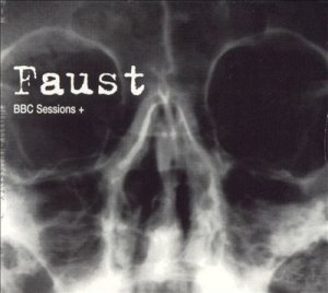 Faust - BBC Sessions + cover art