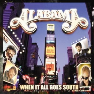 Alabama - When It All Goes South cover art