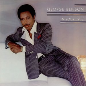 George Benson - In Your Eyes cover art