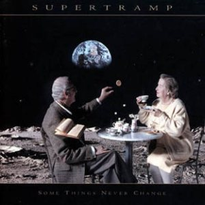 Supertramp - Some Things Never Change cover art
