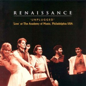 Renaissance - 'Unplugged' - Live at the Academy of Music, Philadelphia USA cover art