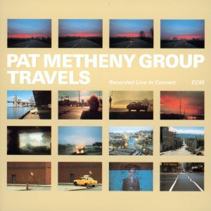 Pat Metheny Group - Travels cover art