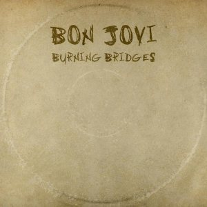Bon Jovi - Burning Bridges cover art