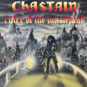 Chastain - Ruler of the Wasteland cover art