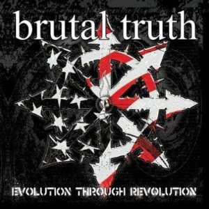Brutal Truth - Evolution Through Revolution cover art
