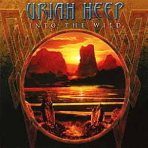 Uriah Heep - Into the Wild cover art
