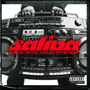 Saliva - Back into Your System cover art