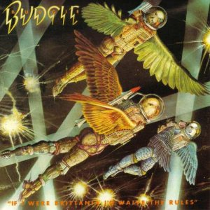 Budgie - If I Were Brittania I'd Waive the Rules cover art