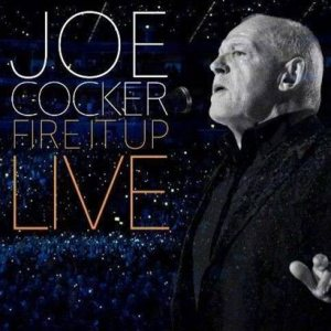Joe Cocker - Fire It Up Live cover art