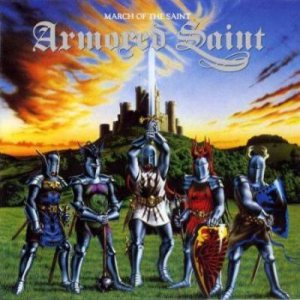 Armored Saint - March of the Saint cover art
