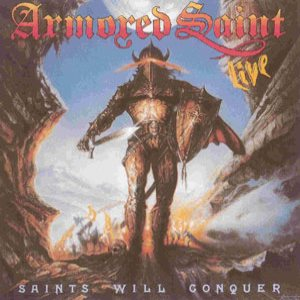 Armored Saint - Saints Will Conquer cover art