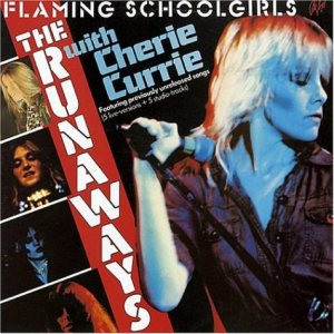 The Runaways - Flaming Schoolgirls cover art