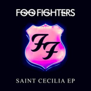 Foo Fighters - Saint Cecilia cover art
