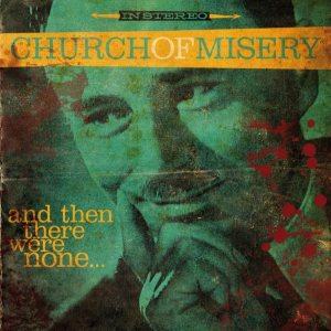 Church of Misery - And Then There Were None cover art