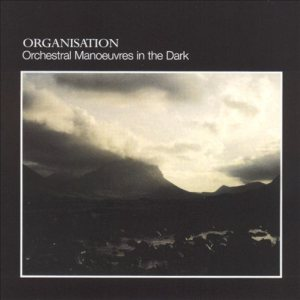 Orchestral Manoeuvres in the Dark - Organisation cover art