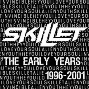 Skillet - The Early Years (1996–2001) cover art