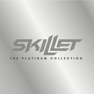 Skillet - The Platinum Collection cover art