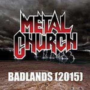 Metal Church - Badlands (2015) cover art