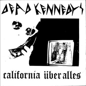 Dead Kennedys - California über alles cover art