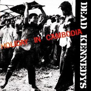Dead Kennedys - Holiday in Cambodia cover art